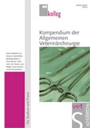 Kompendium der Allgemeinen Veterinärchirurgie
