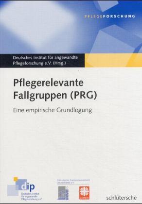 Pflegerelevante Fallgruppen (PRG)