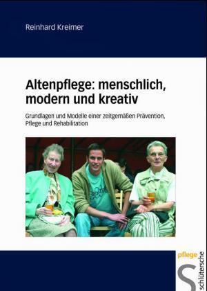 Altenpflege: menschlich, modern und kreativ