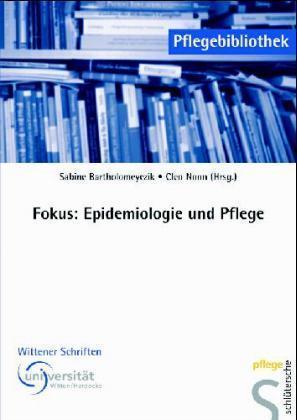 Fokus: Epidemiologie und Pflege