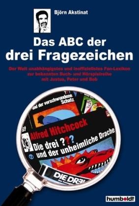 Das ABC der drei Fragezeichen