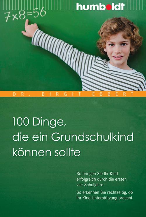 100 Dinge, die ein Grundschulkind können sollte